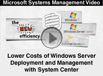 Lower Costs of Windows Server 2008 Deployment and Management with System Center
