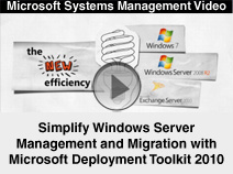 Simplify Windows Server 2008 Deployment with Microsoft Deployment Toolkit (MDT) 2010
